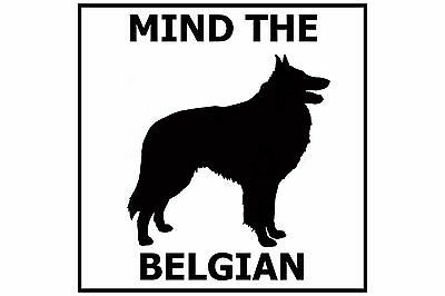 Mind the Belgian - Gate/Door Ceramic Tile Sign