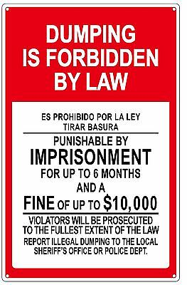DUMPING IS FORBIDDEN BY LAW SIGN (ALUMINUM SIGN 14 X 9 Inch)