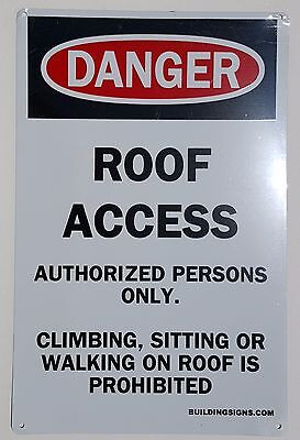 ROOF ACCESS AUTHORIZED PERSONS ONLY sign -Aluminium Sign