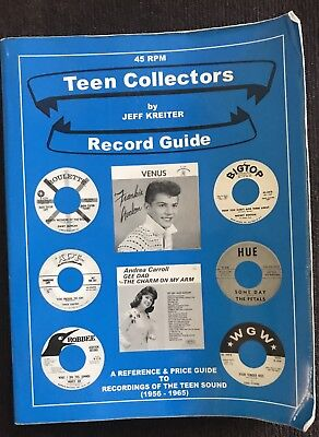 45 RPM TEEN COLLECTOR'S RECORD GUIDE by Jeff Kreiter-- Very Good Condition