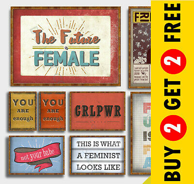 FEMINIST POSTERS, A3 A4 Motivational Slogan Quote Wall Art Prints Valentines Day