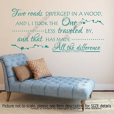 Two roads diverged in a wood- Robert Frost Quote Decals Vinyl Wall Art Stickers