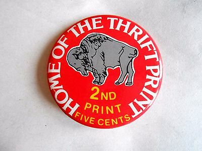 Vintage Home of Thrift Print Photo Developing Advertising Pinback Button
