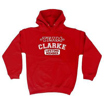 Team Clarke Lifetime Member Surname Gifts Family Funny HOODIE