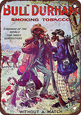 """7"""" x 10"""" Metal Sign - Bull Durham Tobacco - Vintage Look Reproduction"""