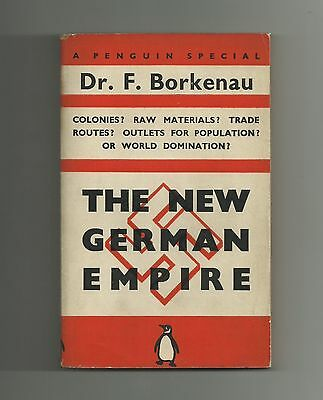 The New German Empire by Dr. F. Borkenau (Penguin Paperback 1939)