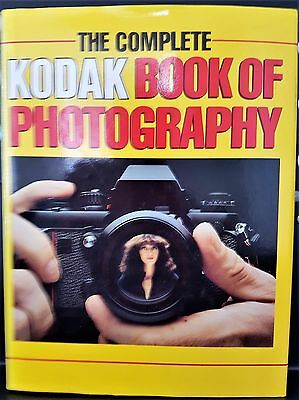 The Complete Kodak Book of Photography Camera Hardcover