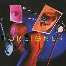 FOREIGNER - The Very Best...And Beyond (Audio CD) - BRAND NEW & SEALED - UK