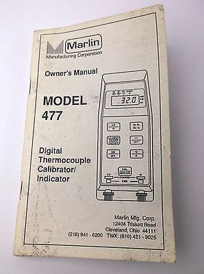 Owners Manual Marlin Model 477 Digital Thermocouple Calibrator Indicator