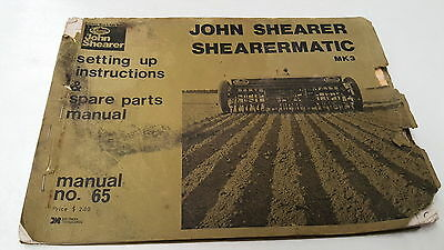 JOHN SHEARER SHEARERMATIC MK 3  Instructions & Parts Book