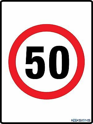 Speed Limit 50Kph Sign  --  Various Sizes Sign & Sticker Options  -  50 Kph Sign
