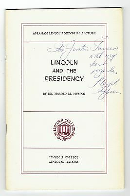 """Lecture, """"Lincoln and the Presidency"""" by Dr. Harold M. Hyman, 1965, Signed"""