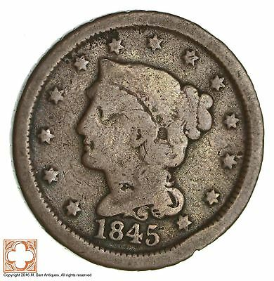 TOUGH 1845 - Braided Hair Large Cent - US Type Coin - Nice Shape! *510