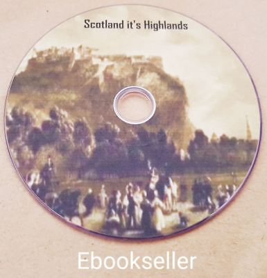 The history of Scotland its Highlands regiments and clans old books on Disc