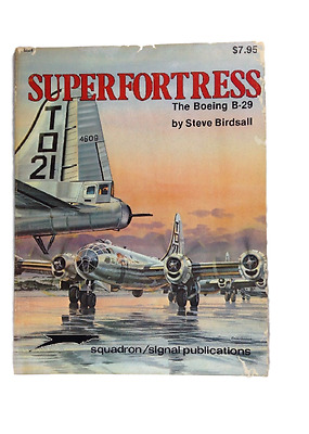 SUPERFORTRESS B-29 Squadron Signal book vintage out of print
