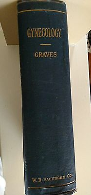 Antique 1916 GYNECOLOGY Textbook by Graves  Medical, Women's Health 100 year ago