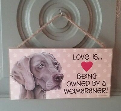 Weimaraner Wood SIGN Wooden Plaque Dog Animals Home Decor Hanging Love Owned