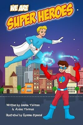 We are Superheroes Personalised Kids Book by Janine Thomas (NEW)