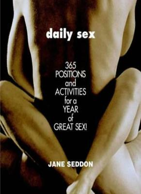 Daily s**: 365 positions and activities for great s** By Jane Seddon