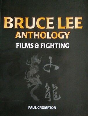 Bruce Lee Anthology: Films and Fighting by Paul H. Crompton Ltd (Paperback,...