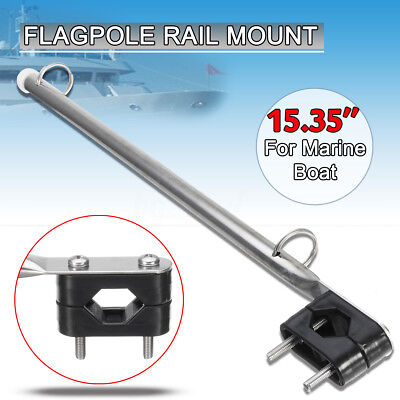 39cm 15'' Stainless Steel Rail Mounted Flag Staff Pole Clamp For Boat Marine