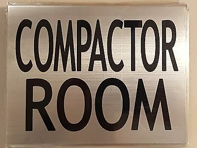 COMPACTOR ROOM SIGN – BRUSHED ALUMINUM with two sided tape (6X7.75)