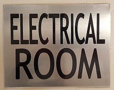 ELECTRICAL ROOM SIGN– BRUSHED ALUMINUM with two sided tape (6X7.75)