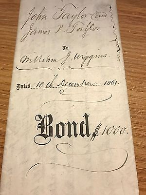 1861 $1000 Gold Bond (signed John Taylor To William Wiggins.