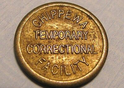 Chippewa Temporary Correctional Facility Good For 10 Cents In Merchandise Token