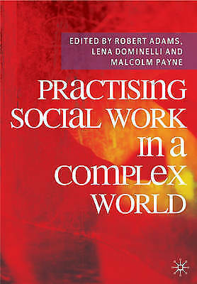 Practising Social Work in a Complex World by Palgrave Macmillan (Paperback,...