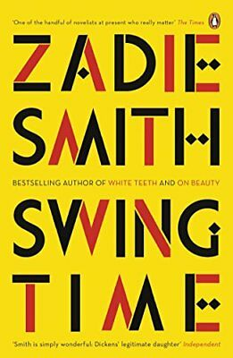 Swing Time: LONGLISTED for the Man Booker Priz by Zadie Smith New Paperback Book