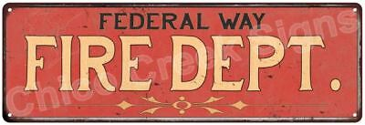 FEDERAL WAY FIRE DEPT. Vintage Look Metal Sign Chic Decor Retro 6184041