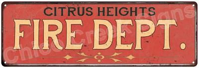 CITRUS HEIGHTS FIRE DEPT. Vintage Look Metal Sign Chic Decor Retro 6184095