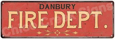 DANBURY FIRE DEPT. Vintage Look Metal Sign Chic Decor Retro 6184108