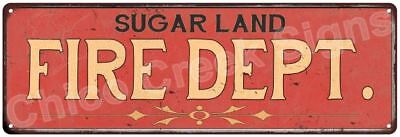 SUGAR LAND FIRE DEPT. Vintage Look Metal Sign Chic Decor Retro 6184084