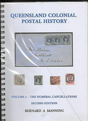 QUEENSLAND COLONIAL POSTAL HISTORY - NUMERAL CANCELS by BERNARD MANNING