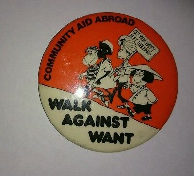 Collectable Badge Community Aid Abroad Walk Against Want- Patrick Bros Melbourne