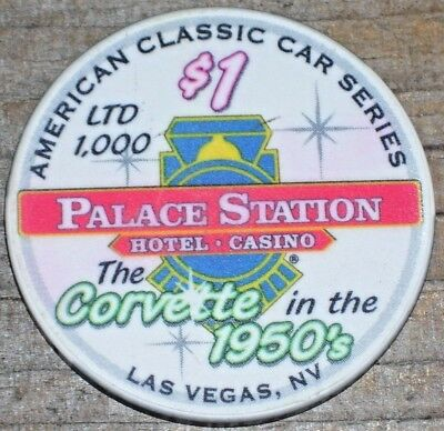 $1 Ltd Corvette In The 1950'S Chip From The Palace Station Casino Las Vegas