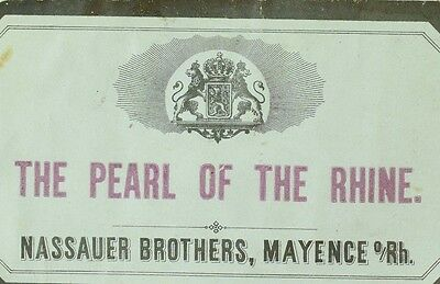 1870's-80's The Pearl Of The Rhine Nassauer Brothers Rhine Wine Bottle Label F88