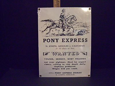 New Ande Rooney Porcelain Enamel Adv Sign PONY EXPRESS WANTED 9x12 Inches