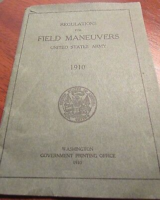 Regulations for Field Maneuvers U.S. Army 1910
