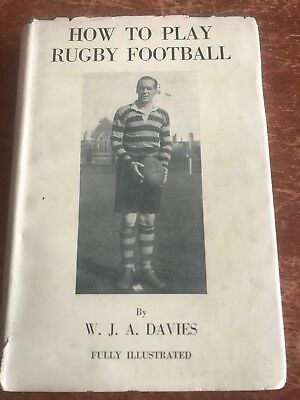How to Play Rugby Football W.J.A Davies Union 1933 Vintage HC DW