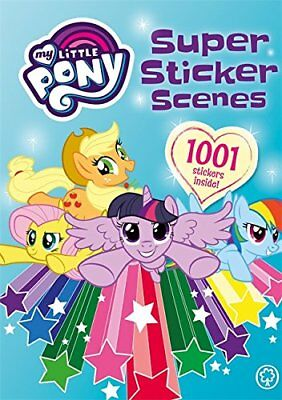 Super Sticker Scenes: 1001 Stickers (My Lit by My Little Pony New Paperback Book