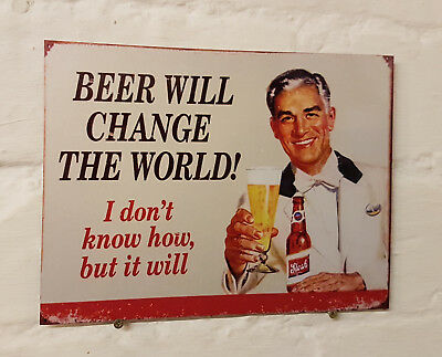 Beer will change the world Retro metal Aluminium Sign vintage pub bar signs cave