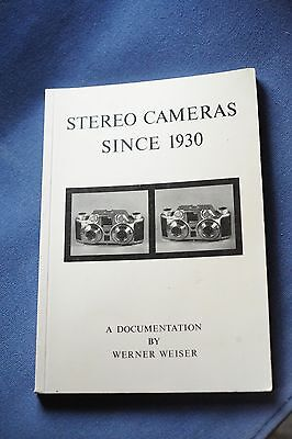 Stereo Cameras Since 1930 Book by Werner Weiser RARE 1988 Nice