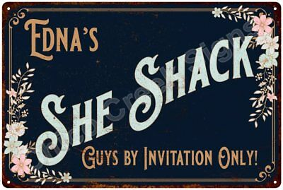 Edna's SHE SHACK Vintage Look Sign 12x18 Victorian Metal Wall Décor 2181435