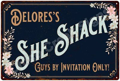 Delores's SHE SHACK Vintage Look Sign 12x18 Victorian Metal Wall Décor 2181548