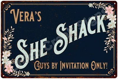 Vera's SHE SHACK Vintage Look Sign 12x18 Victorian Metal Wall Décor 2181544