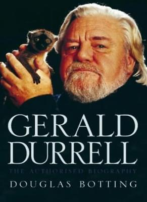 Gerald Durrell: The Authorised Biography By Douglas Botting