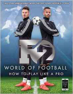 F2 World of Football: How to Play Like a Pro, New, Freestylers, F2 Book